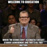 Teacher Meme - Student Test Scores