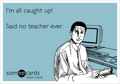 Teacher eCard - Caught Up